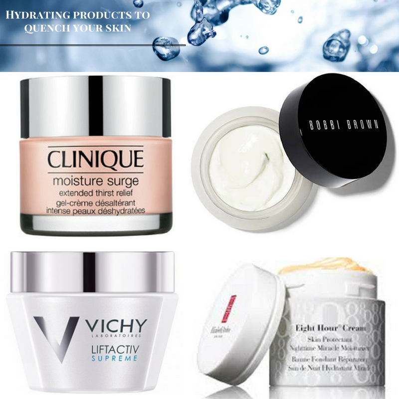 Hydrating products to quench your skin