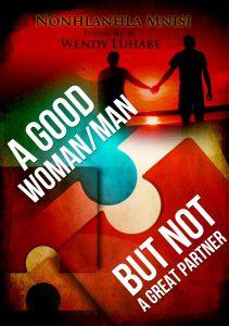 A Good Woman/Man BUT not a Great Partner