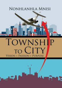 Township to City –Vision +Passion = Purpose