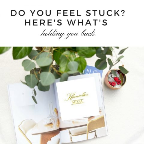 Do You Feel Stuck? Here's What's Holding You Back