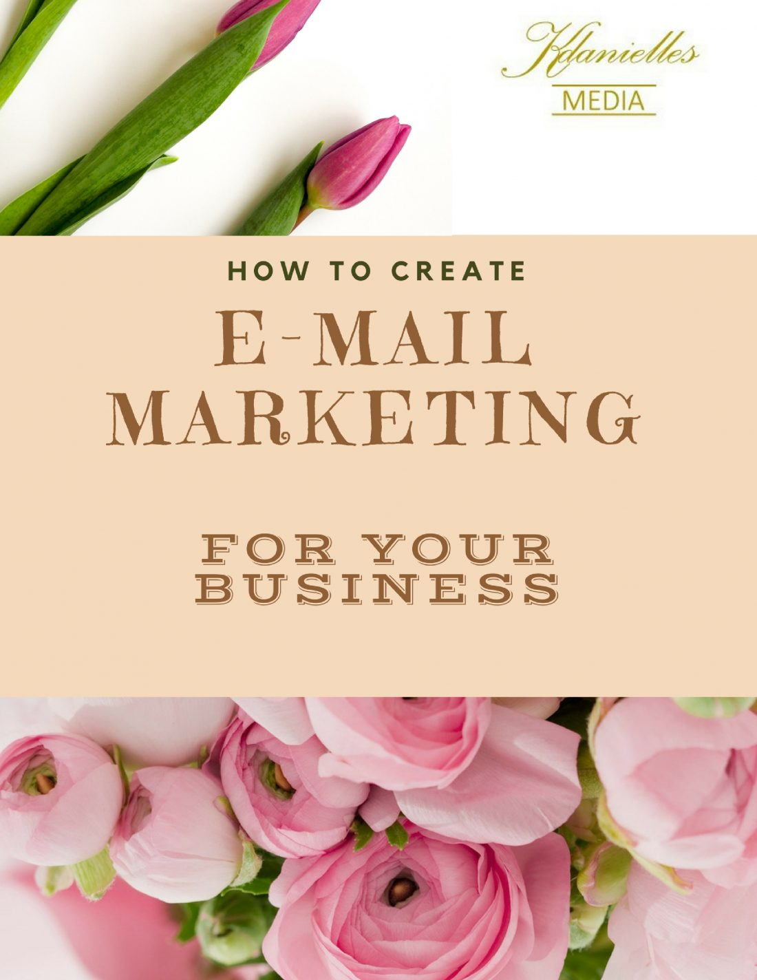 How to create E-mail marketing for your business.www.kdaniellesmedia.com