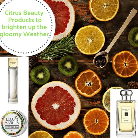Citrus Scented Beauty Products To Brighten Up A Gloomy Weather