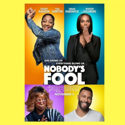 Weekend Review: Nobody's Fool, Starring Tiffany Haddish